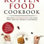 Rotten Food Cookbook Video